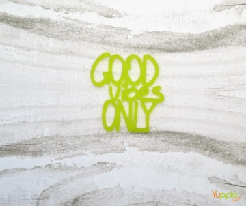 Prisma - GOOD vibes ONLY -...
