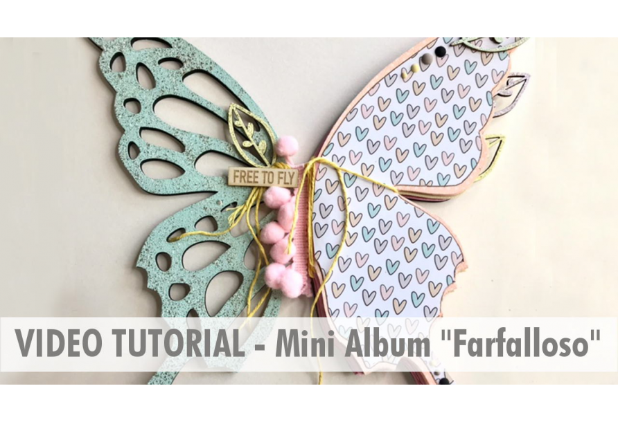 "Video Tutorial - Album ""farfalloso"""